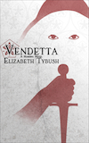 Vendetta (A Marona Novel) © 2013 Elizabeth Tybush [white/red cover, thumbnail]