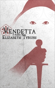 Vendetta, a Marona Novel by Elizabeth Tybush