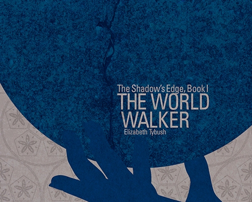 Cover for The World Walker: The Shadow's Edge, Book I by Elizabeth Tybush